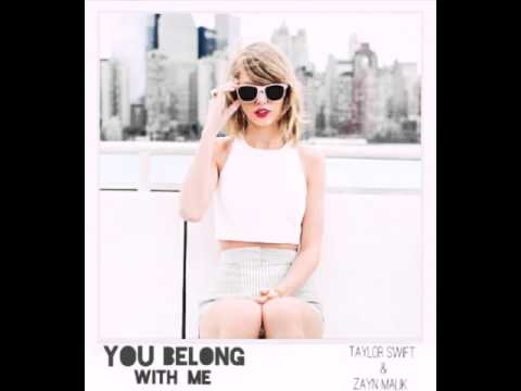 You Belong With Me - Taylor Swift & ZAYN