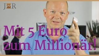 Mit 5 Euro zum Millionär!