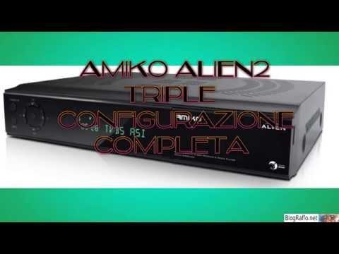 Amiko Alien2 Triple  - Installazione...