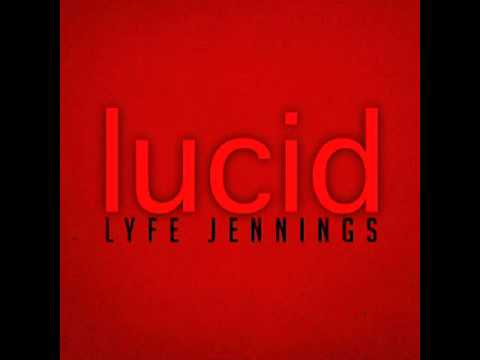 Lyfe Jennings - When its Good (Lucid Album)
