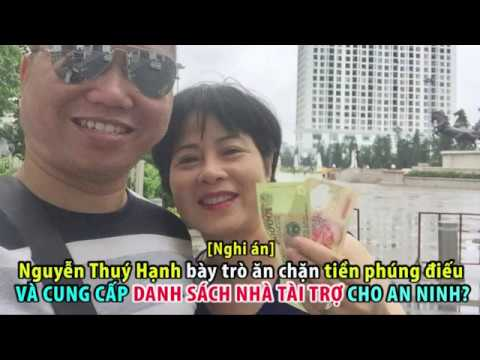 2616. Nguyễn Thuý Hạnh bày trò ăn chặn tiền phúng điếu và cung cấp danh sách nhà tài trợ cho an ninh