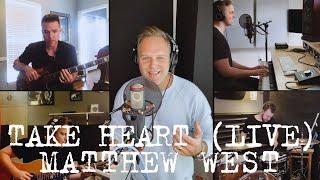 Смотреть клип Matthew West - Take Heart