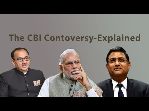 The CBI Controversy- Explained