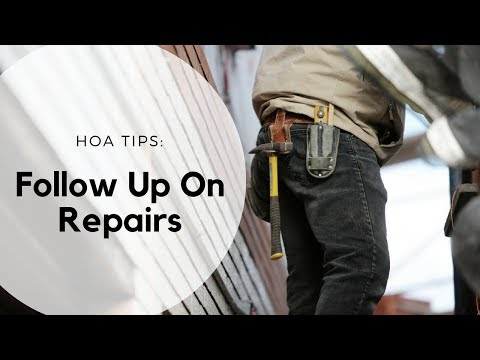 Follow Up On Repairs – Best Tips For Homeowners Association Management In Nashville, TN