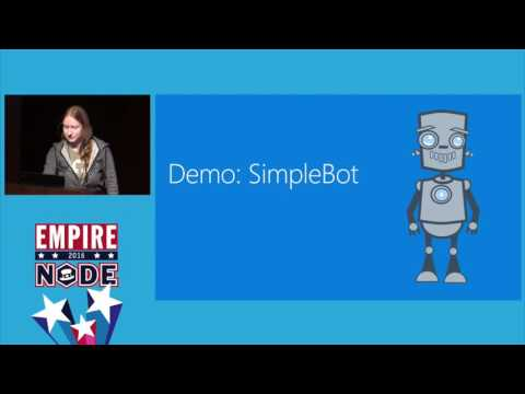 Getting Started With The Microsoft Bot Framework   Sarah Sexton