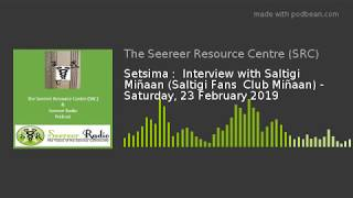 Setsima :  Interview with Saltigi Miñaan  (23-02-2019)