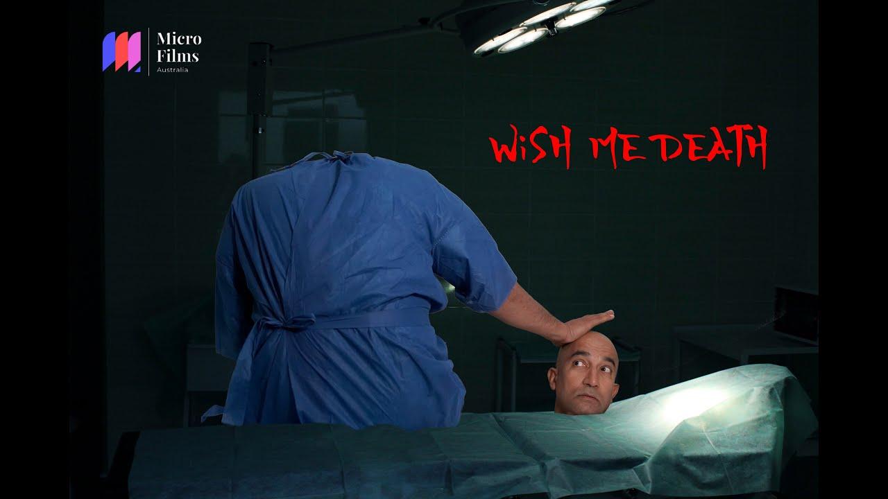 Wish Me Death | My Rode Reel 2020