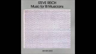 Steve Reich - Music for 18 Musicians (1978) ► Pulses