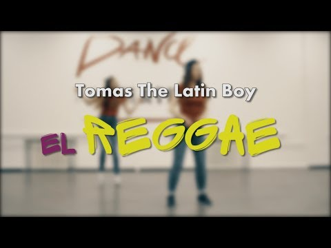 Tomas The Latin Boy - El Reggae Dance