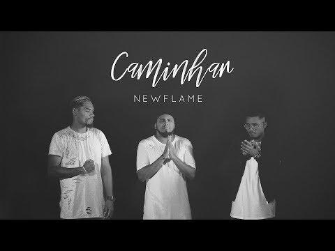 NEWFLAME - Caminhar - Keep in mind