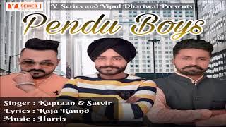 Pendu Boys By Kaptaan Feat Satvir   Free Mp3 Download