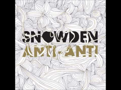 Snowden - 04. Filler is Wasted (Anti - Anti)