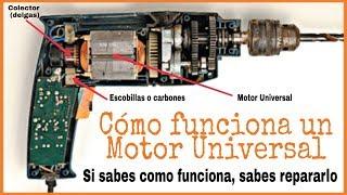 CÓMO FUNCIONA UN MOTOR UNIVERSAL | MOTOR MONOFÁSICO EN SERIE
