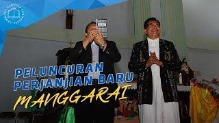 Peluncuran Perjanjian Baru Manggarai 2014