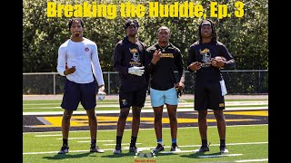 Breaking the Huddle, Ep. 3 w/ 2023 QB Justin Johnson