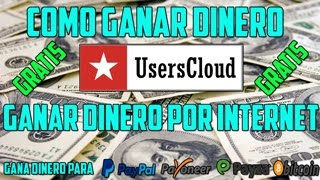 Como Registrarse En Userscloud Como Ganar Dinero Con Userscloud |SEGURO| AL 100%