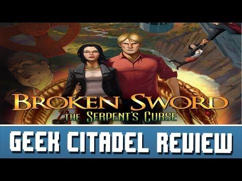 Geek Citadel Reviews - Broken Sword 5: The Serpent's Curse