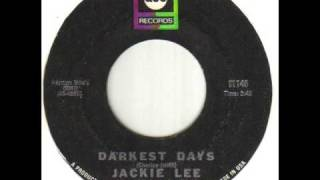 Jackie Lee Darkest Days