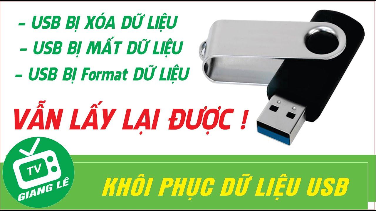 Hướng dẫn cách đơn giản để khôi phục dữ liệu USB bị format, bị xóa-How to recover deleted USB data