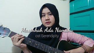Masihkah Ada Namaku (ost Serendipity) COVER by Mega Citra