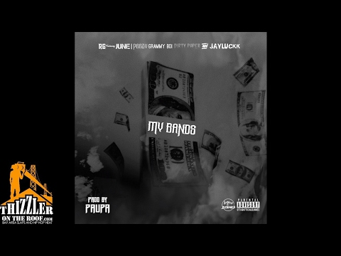 RG ft. June, Peezy, Grammy Boi, Dirty Paper, Jay Luckk - My Bands [Prod. Paupa] [Thizzler.com]