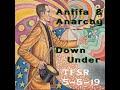 Antifa + Anarchy Down Under: Andy Fleming of SlackBastard
