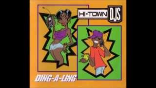 Hi-Town DJs - Ding-a-ling (Mr. Mixx mix)