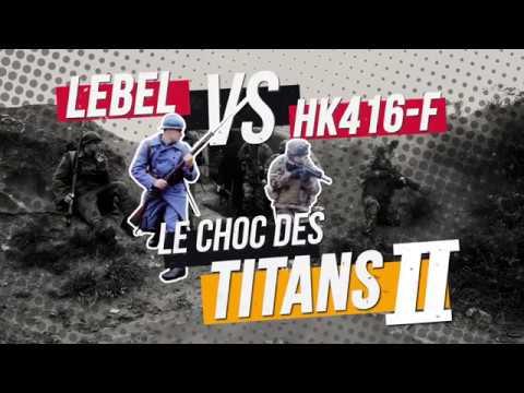 LEBEL vs HK416F : le choc des Titans II