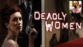 Deadly Women   Season 1-4 episode summaries