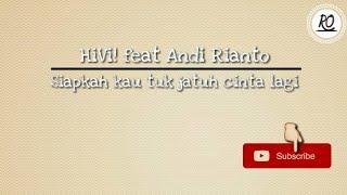 Lirik Lagu HiVi ft Andi Rianto Siapkah Kau Tuk Jatuh Cinta Lagi Versi Animasi