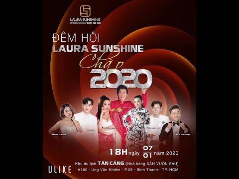 Đêm hội Laura Sunshine 2020 Mỹ phẩm cao cấp Nhật Kim Anh