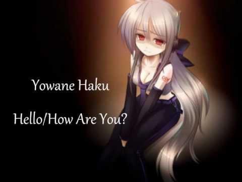 【VOCALOID】 Hello/How Are You? 【Yowane Haku】