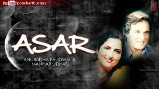 Kiye Jao Nafrat | Ghazals ASAR Album | Anuradha Paudwal, Manhar Udhas