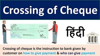 Crossing of cheque | Crossing of Cheque and its different types Explained in Hindi | Bank Cheque