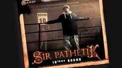 Sir Pathetik feat  David Jalbert - Si Dieu