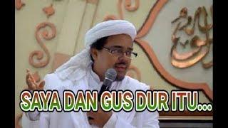 Habib Rizieq BEBERKAN Hubungan DIRINYA, FPI dengan GUS DUR & NU