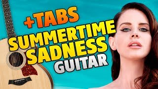 lana del rey  summertime sadness (fingerstyle guitar cover with tabs and karaoke lyrics)