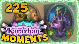 Hearthstone Karazhan Daily Funny and Lucky Moments Ep. 225 | Strong Board!!