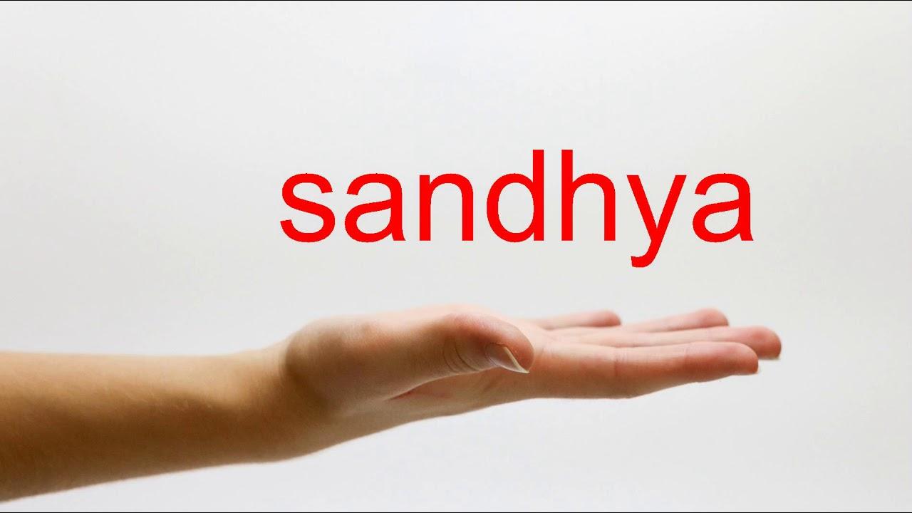 How to Pronounce sandhya - American English - YouTube