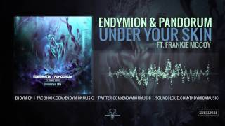 Endymion & Pandorum ft. Frankie McCoy - Under Your Skin