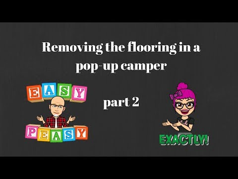 removing-the-flooring-in-a-pop-up-camper-part-2
