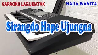 Download SIRANGDO HAPE UJUNGNA [KARAOKE LAGU BATAK] ARTHA SISTER ll NADA WANITA ES=DO