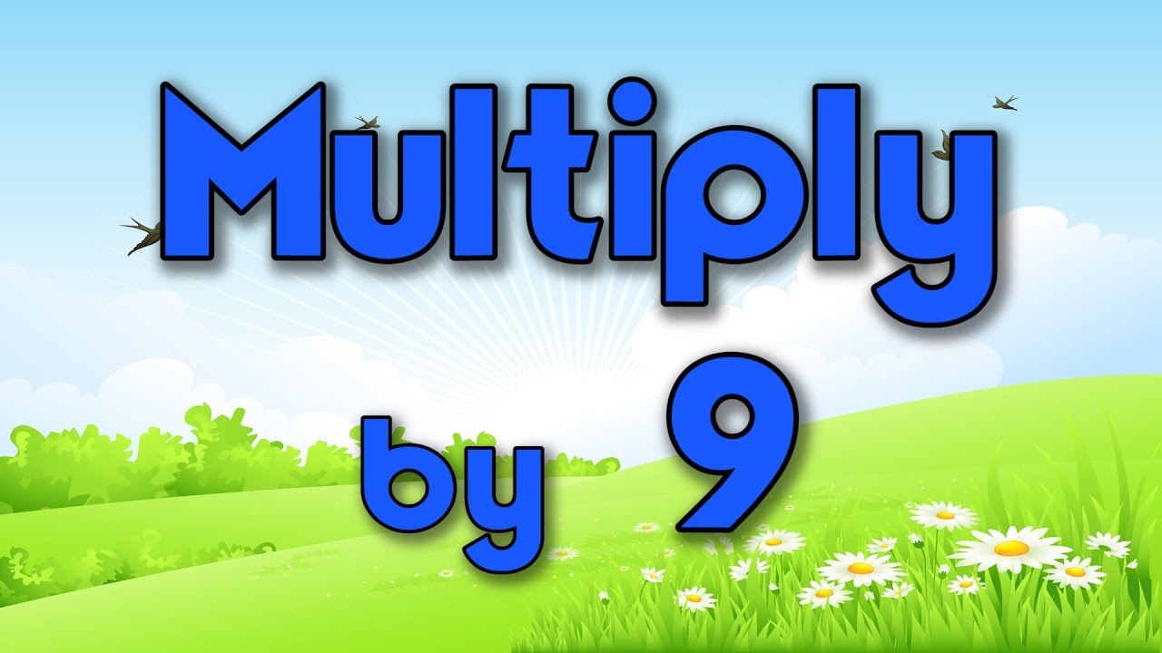 multiply by 9 learn multiplication multiply by music jack hartmann