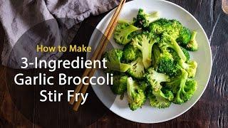 3-Ingredient Garlic Broccoli Stir Fry (recipe)