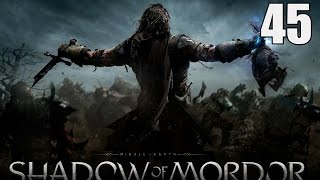 Middle-Earth: Shadow of Mordor- Part 45 (Recruiting bodyguards)