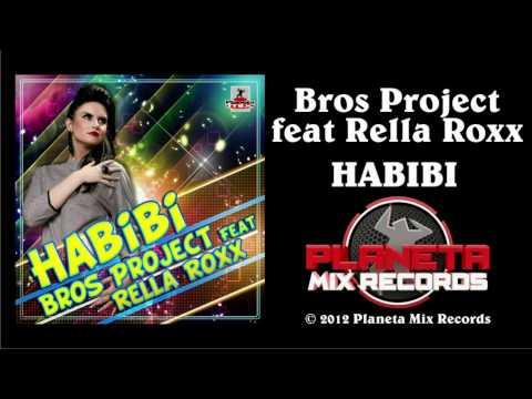 Bros Project feat. Rella Roxx - Habibi (Stephan F Remix Edit)