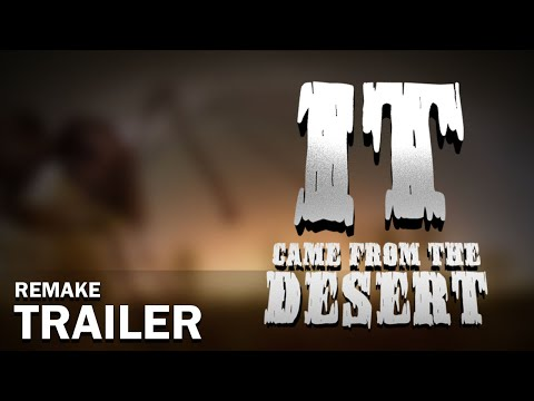 It Came From The Desert Remake Teaser Youtube