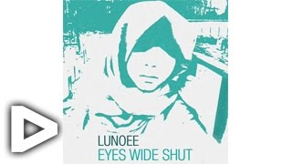 "Lunoee - Eyes Wide Shut ""SodlingProductions"""