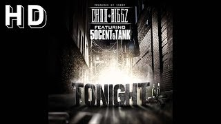 Choo Biggz ft. 50 Cent & Tank – Tonight