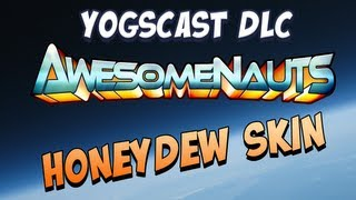 Awesomenauts Honeydew Skin!